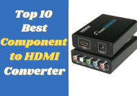 Top 10 Best Component to HDMI Converter